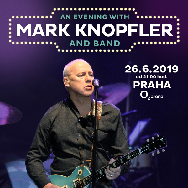 Mark Knopfler | O2 Arena Praha 26.6.2019