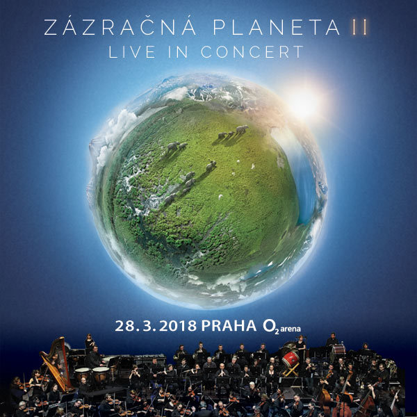 Planet Earth II - Live in concert | O2 Arena Prague 28.3.2018