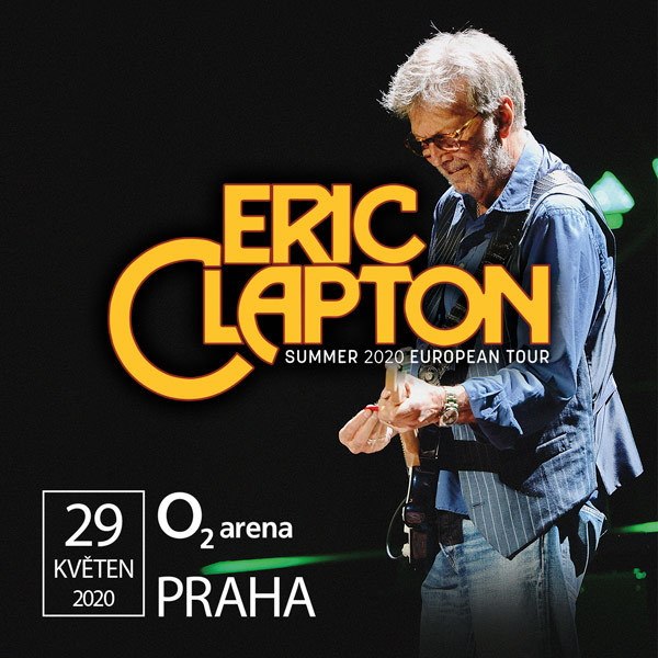 Eric Clapton |  O2 arena Prague 23.5.2021
