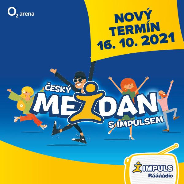 Český mejdan s Impulsem  | O2 arena Praha 16.10.2021