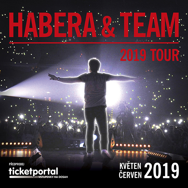 Habera & Team 2019 Tour | O2 Arena Prague 9.6.2019