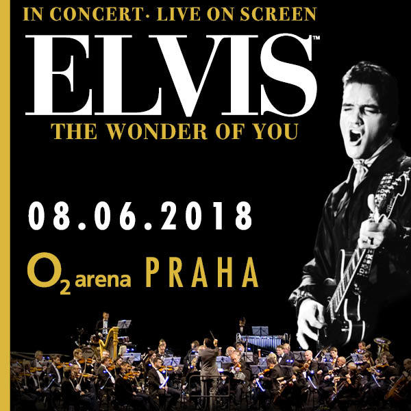 ELVIS in CONCERT | O2 Arena Prague 8.6.2018