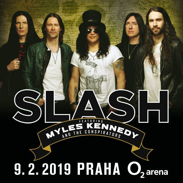 SLASH | O2 Arena Prague 9.2.2019
