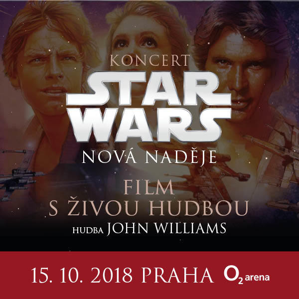 STAR WARS IV in Concert | O2 Arena Prague 15.10.2018