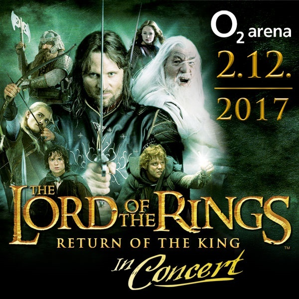 The Lord of the Rings - The Return of the King | O2 Arena Prague 2.12.2017
