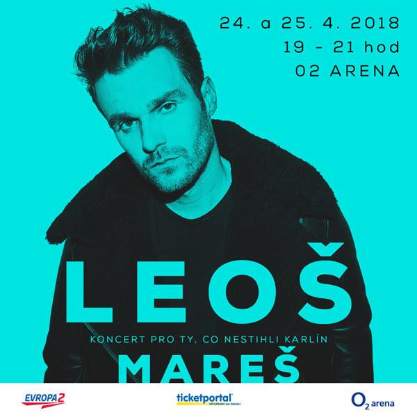 Leoš Mareš -  O2 Arena 24.- 25.4.2018