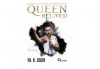 Queen Relived| O2 arena Praha 11.- 12.9. a 21.12.2020