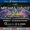 """Michal David """"60"""" - O2 arena 29.- 30.9.2020"""
